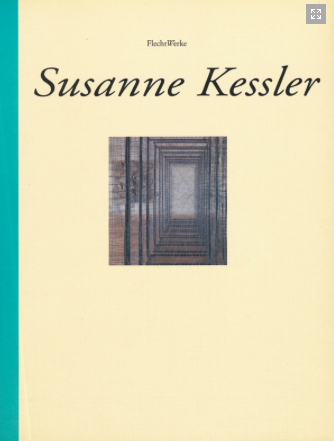 Susanne Kessler FLECHTWERKE